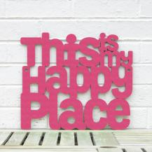 This is My Happy Place Sign #2145